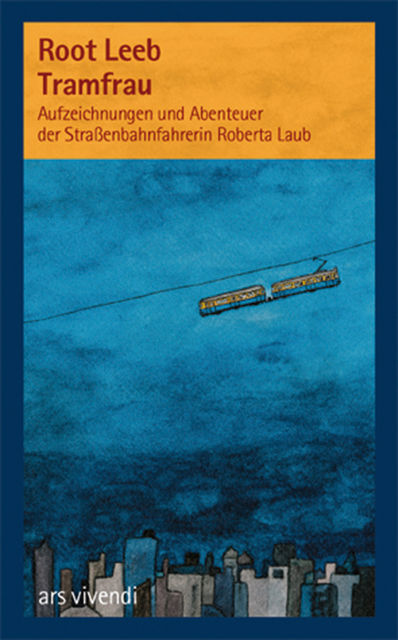Tramfrau (eBook), Root Leeb