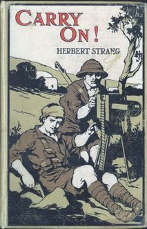 Carry On! A Story of the Fight for Bagdad, Herbert Strang
