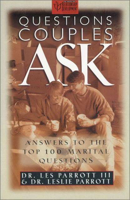 Questions Couples Ask, Leslie Parrott, Les Parrott