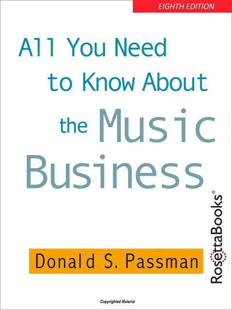 All You Need to Know About the Music Business, Donald Passman