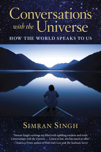 Conversations with the Universe, Simran Singh, Inna Segal