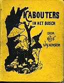 Kabouters in het Bosch, Valkenstein Kees