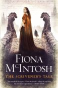The Scrivener's Tale, Fiona McIntosh