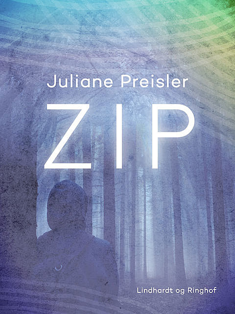 Zip, Juliane Preisler
