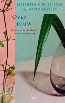 Over rouw, Elisabeth Kubler-Ross