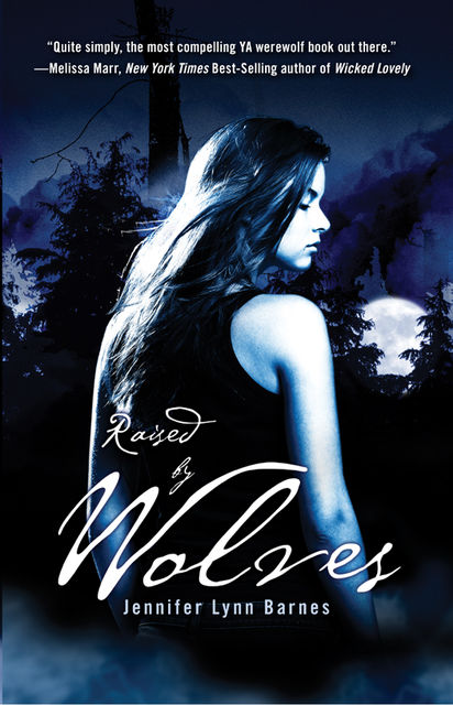 Raised by Wolves, Jennifer Lynn Barnes