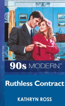 Ruthless Contract, Kathryn Ross