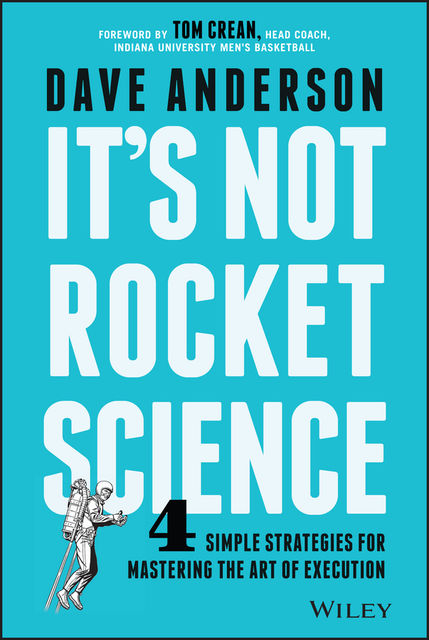 It's Not Rocket Science, Dave Anderson