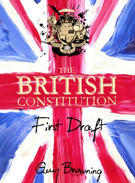 The British Constitution, Guy Browning