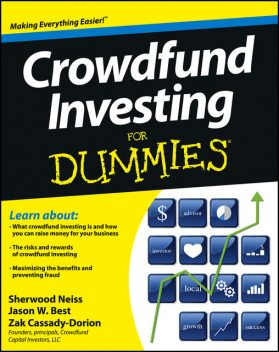 Crowdfund Investing For Dummies, Jason W.Best, Sherwood Neiss, Zak Cassady-Dorion