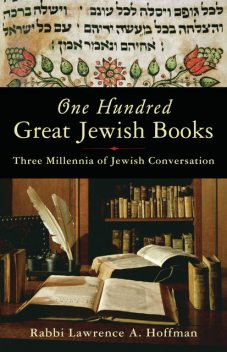 One Hundred Great Jewish Books, Rabbi Lawrence A. Hoffman