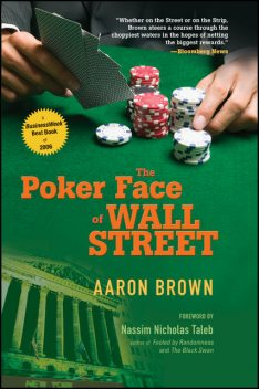 The Poker Face of Wall Street, Aaron Brown