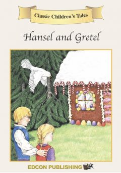 Hansel & Gretel, Edcon Publishing Group