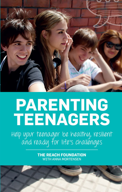 Parenting Teenagers, The Reach Foundation