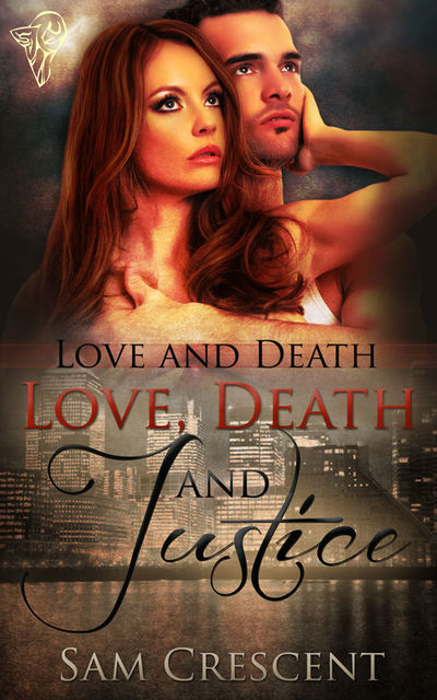 Love, Death and Justice, Sam Crescent