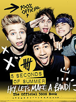 Hey, Let's Make a Band, 5 Seconds of Summer