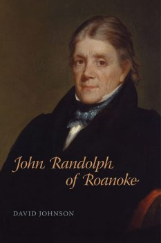 John Randolph of Roanoke, David Johnson