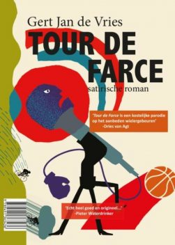 Tour de Farce, Gert Jan de Vries
