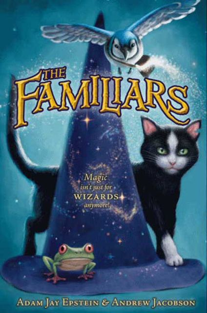 The Familiars, Adam Epstein, Andrew Jacobson