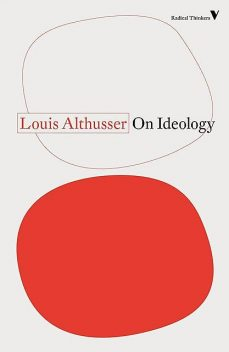 On Ideology, Louis Althusser