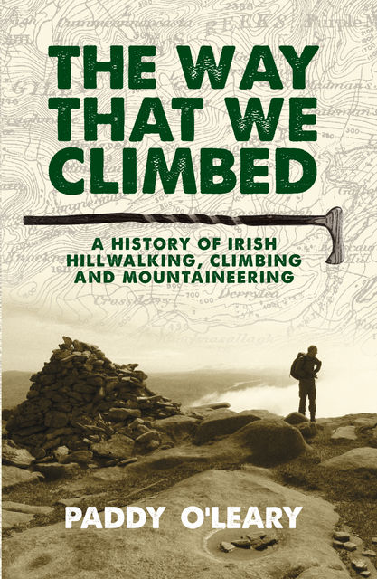 The Way That We Climbed, Paddy O'Leary