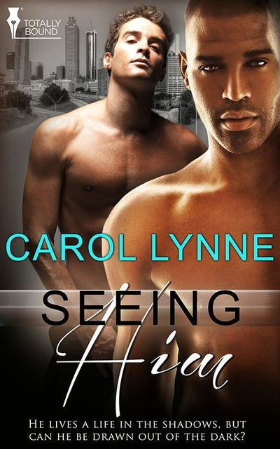 Seeing Him, Carol Lynne