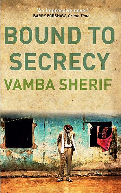 Bound to Secrecy, Vamba Sherif