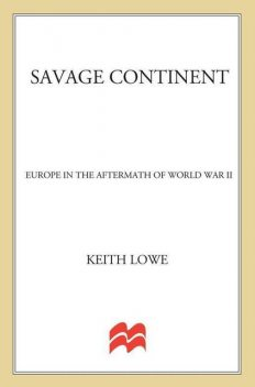 Savage Continent, Keith Lowe
