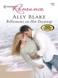 Billionaire On Her Doorstep, Ally Blake