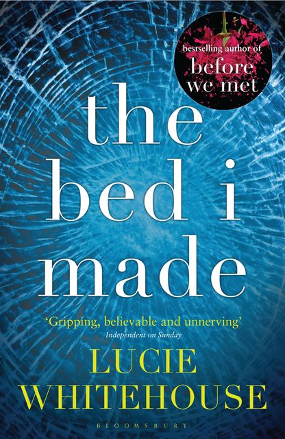 The Bed I Made, Lucie Whitehouse
