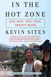 In the Hot Zone, Kevin Sites