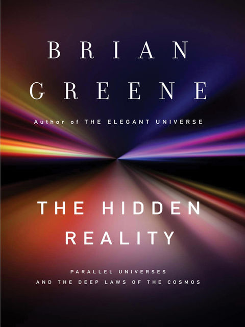 The Hidden Reality, Brian Greene