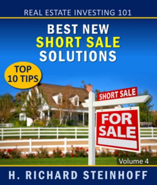 Real Estate Investing 101, H.Richard Steinhoff