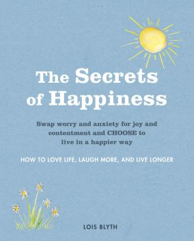 The Secrets of Happiness, Lois Blyth