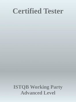Certified Tester, ISTQB Working Party Advanced Level