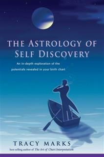 The Astrology of Self-Discovery, Tracy Marks