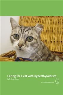 Caring for a Cat with Hyperthyroidism, Sarah Caney