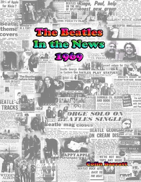 The Beatles In the News 1969, Colin Barratt