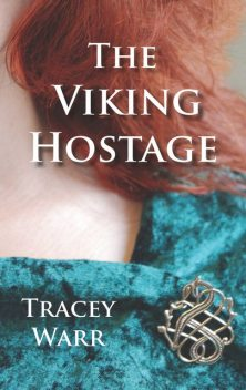 The Viking Hostage, Tracey Warr