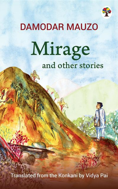 Mirage and other stories, Damodar Mauzo