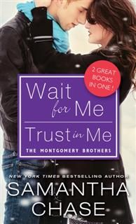 Wait for Me / Trust in Me, Samantha Chase