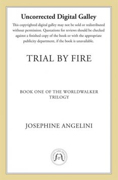 Trial by Fire, Josephine Angelini