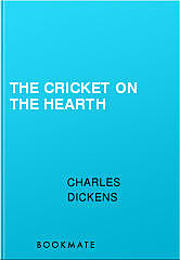 A Christmas Carol and The Cricket on the Hearth, Charles Dickens
