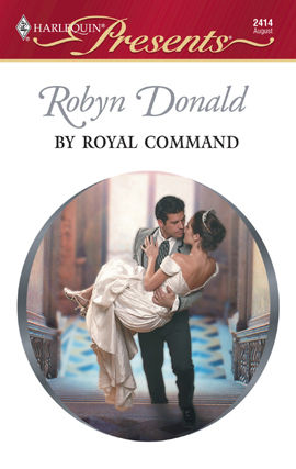 By Royal Command, Robyn Donald