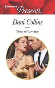 Vows of Revenge, Dani Collins