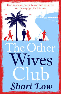 The Other Wives Club, Shari Low