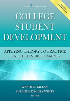 College Student Development, Suzanne Degges-White, Wendy Killam