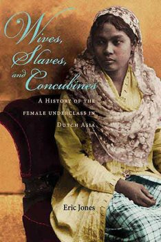 Wives, Slaves, and Concubines, Eric Jones