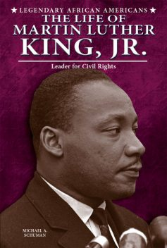 The Life of Martin Luther King, Jr, Michael Schuman