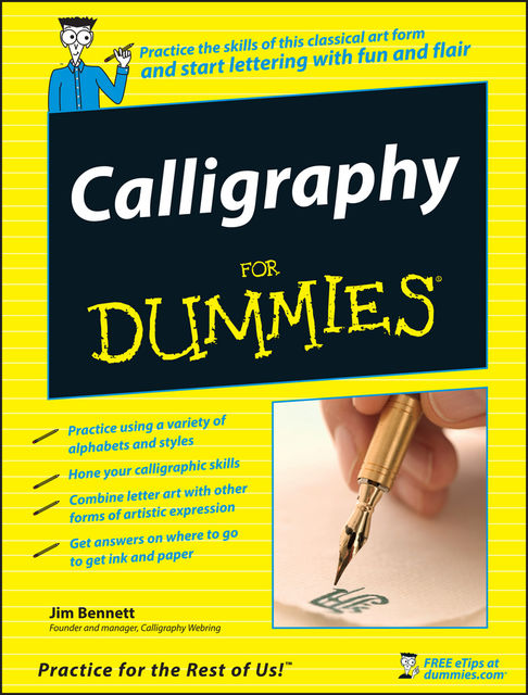 Calligraphy For Dummies, Jim Bennett